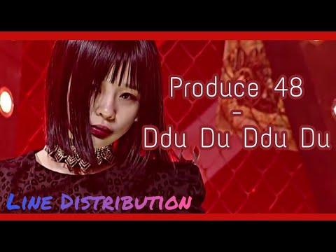 Produce 48 - Ddu Du Ddu Du/ 뚜두뚜두 (BLACKPINK) | Line Distribution