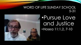 Pursue Love and Justice 5/31/20