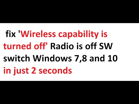 How to fix 'Wireless capability is turned off' Radio is off SW switch Windows 7,8 and also 10