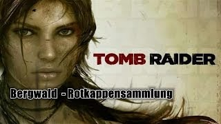 Tomb Raider - Bergwald / Summit Forest - Rotkappensammlung / Red Cap Roundup