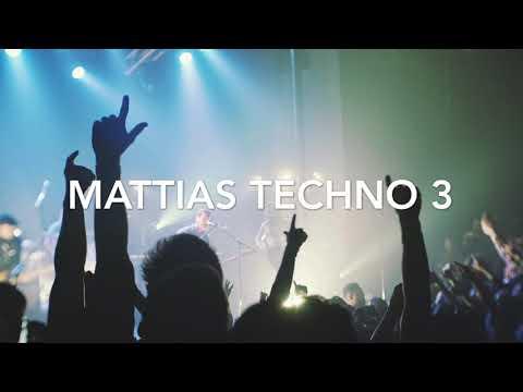 Mattias Techno 3