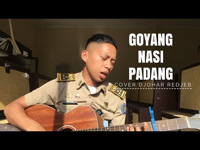 GOYANG NASI PADANG [cover] DJOHAR REDJEB