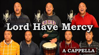 Lord Have Mercy (A Cappella)