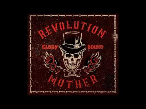 REVOLUTION MOTHER - glory bound [full]