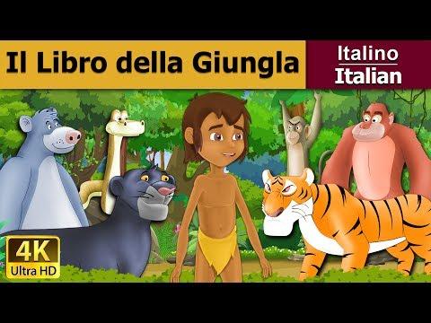 Il Libro della Giungla   Storie Per Bambini   Favole Per Bambini   Fiabe Italiane