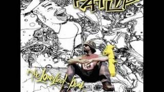 Fatlip- Whats Up Fat lip? (Lyrics)