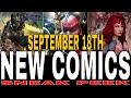 NEW COMIC BOOKS RELEASING SEPTEMBER 18TH 2019 MARVEL & DC COMICS COMING OUT THIS WEEK  WEEKLY PICKS