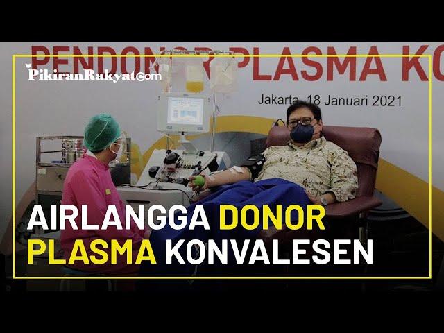 Ikut Donor Plasma Konvalesen, Menko Airlangga Hartarto Sempat Idap Covid-19, Akui Terapkan 3T