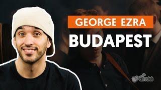 Budapest - George Ezra (aula de violão simplificada)