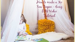 How to make a NoSew Teepee - Easy DIY Video Tutorial