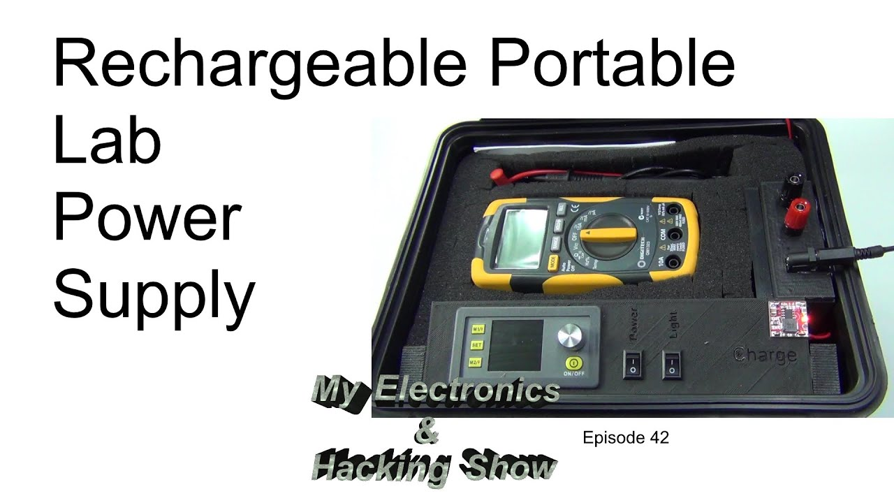 rechargeable portable lab power supply mehs episode 42 youtube. Black Bedroom Furniture Sets. Home Design Ideas