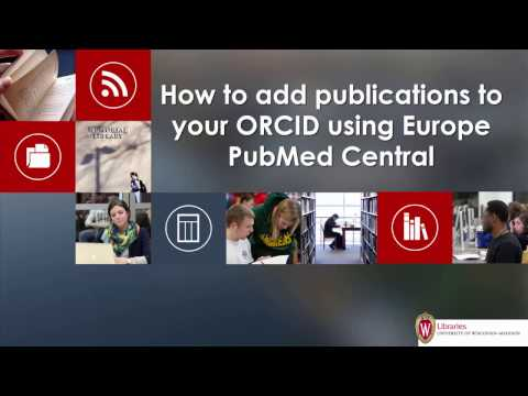 How to add publications to your ORCID using Europe PubMed Central