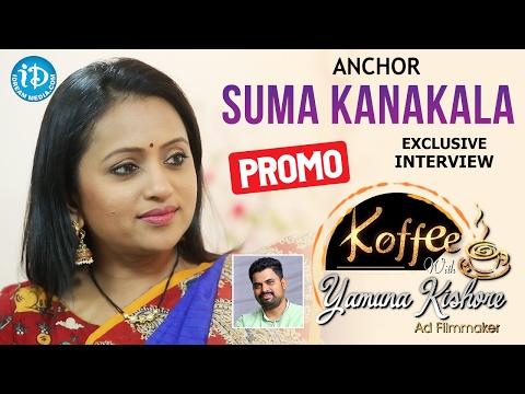 Anchor Suma Kanakala Exclusive Interview - Promo || Koffee With Yamuna Kishore #4