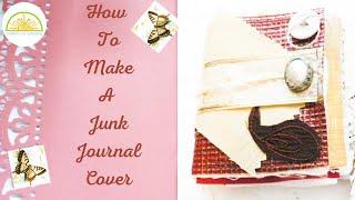 Make A Beautiful Junk Journal Cover Using Textured Wallpaper Cloth