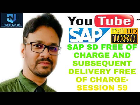 SAP SD FREE OF CHARGE(FD)| SUBSEQUEST DELIVERY FREE OF CHARGE(SDF)| PROCESS (Session- 59) HD Quality