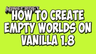 How To Create An Empty World In Minecraft (Minecraft Tutorial)
