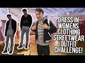 DRESS IN WOMENS CLOTHES STREETWEAR CHALLENGE! This is bad lol
