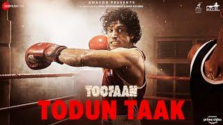 Todun Taak | Toofaan | Farhan Akhtar & Mrunal Thakur | D'Evil | Dub Sharma