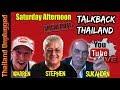TalkBack Thailand Saturday Afternoon with Warren Gerdes #21