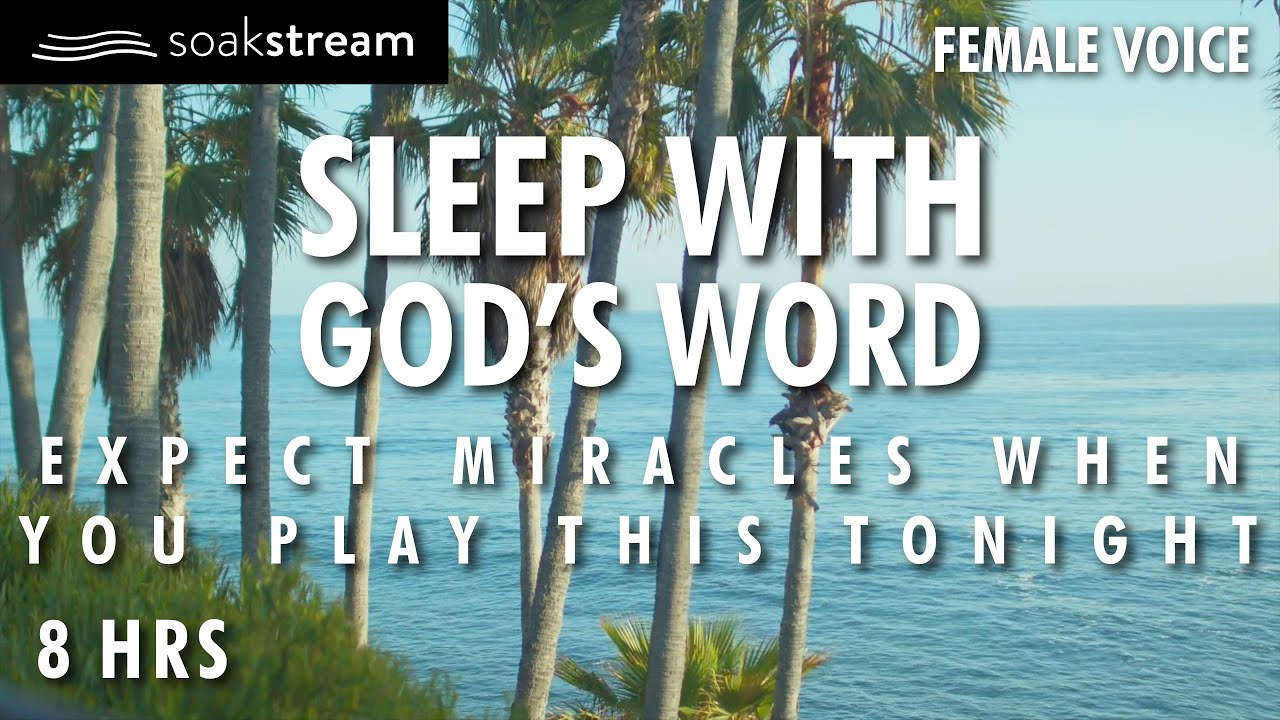 Best Scriptures To Fall Asleep (The Peace, Presence & Power of God In Your Home)