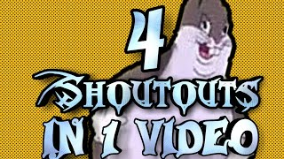 4 SHOUTOUTS in 1 Video