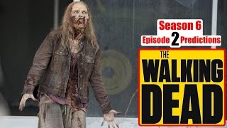 The Walking Dead Season 6 Episode 2 Predictions (Ep. 602) JSS