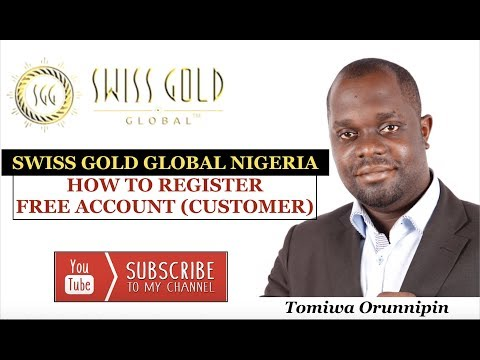 Swiss Gold Global Nigeria | How To Register A Free Account (Customer)
