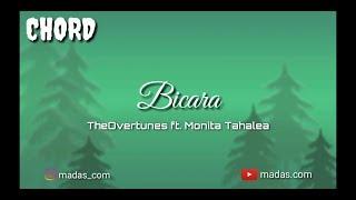 Chord Bicara - TheOvertunes ft. Monita Tahalea