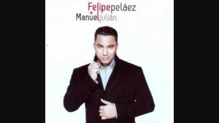 Amarnos - Felipe Pelaez y Manuel Julian Martinez