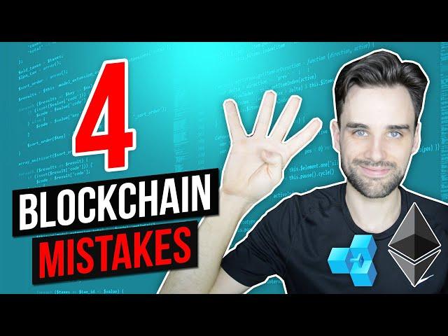 4 Mistakes New Blockchain Developers Make