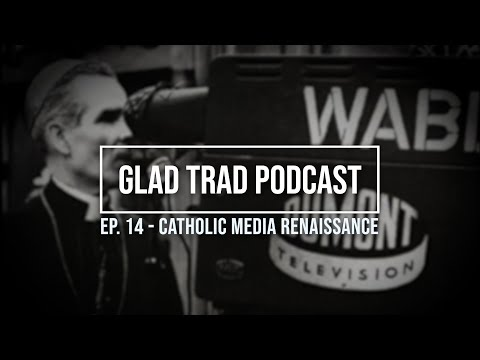 The Catholic Media Renaissance