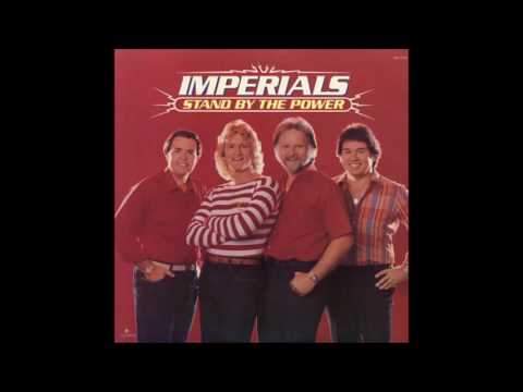 The Imperials - Stand By The Power - [FULL ALBUM]