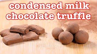 How to Make Condensed Milk Chocolate Truffle