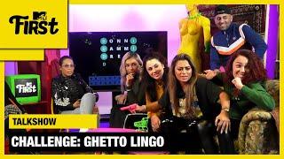 GHETTO LINGO met JOEY BRAVO en HOOLIGIRLS | MTV FIRST