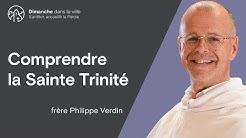 Comprendre la Sainte Trinité