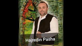 Xhafer Ahmetaj - Hajredin Pasha