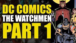 Death of The Comedian? (The Watchmen Part 1)