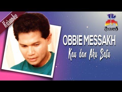 (Karaoke) Obbie Messakh - Kau dan Aku Satu