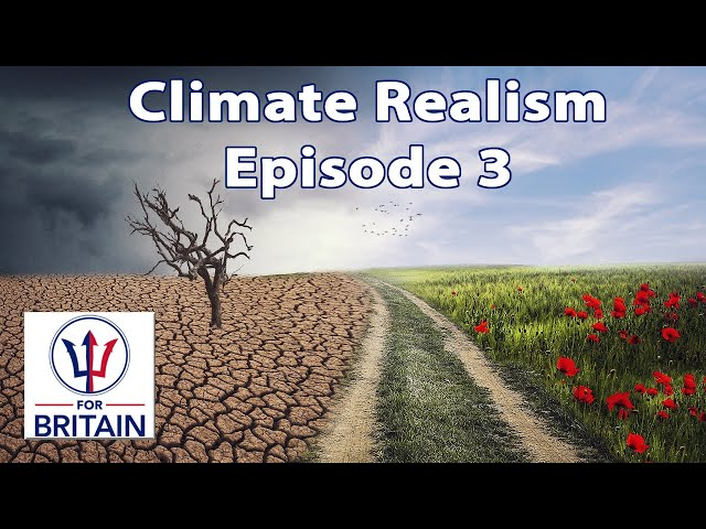 Climate Realism (Episode 3)