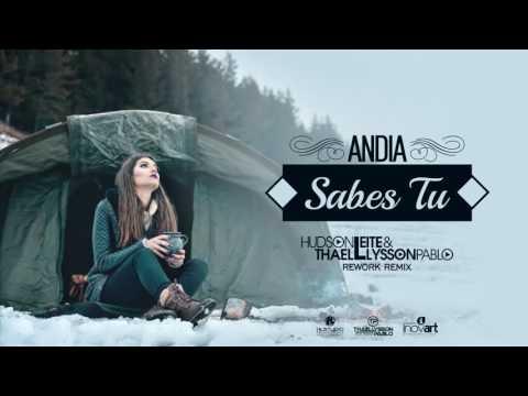 Andia - Sabes Tu (Hudson Leite & Thaellysson Pablo Rework Remix)