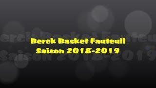 Présentation Berck Basket Fauteuil - Saison 2018 2019