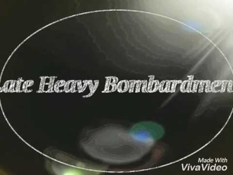 Late Heavy Bombardment                  (Giles Corey)