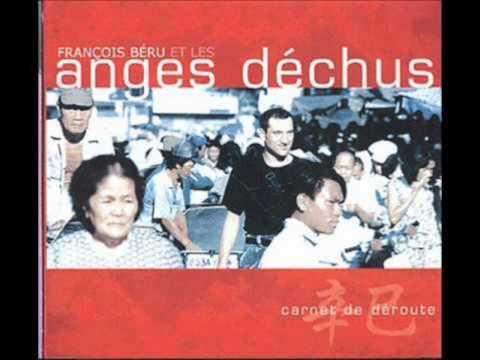 FRANÇOIS BÉRU et LES ANGES DÉCHUS  - Carnet de Déroute - Full Album 2001 -