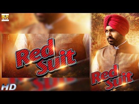 RED SUIT | Mohan Singh | Latest Punjabi...