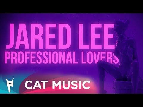 Jared Lee - Professional Lovers (Lyric Video)
