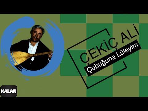 Çekiç Ali - Çubuğuna Lüleyim - [ Kızılırmak © 1999 Kalan Müzik ]