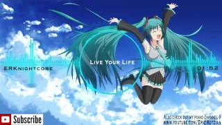 Nightcore - Live Your Life (feat. Rihanna) - T.I.