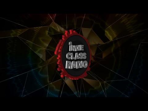 Indie Class Radio Music Review #18 Season 2