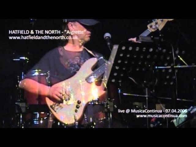 HATFIELD & THE NORTH - MusicaContinua 07.04.2006