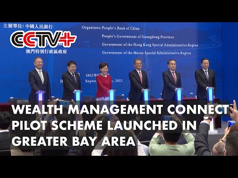 China Launches Wealth Management Connect Pilot Scheme in Greater Bay Area